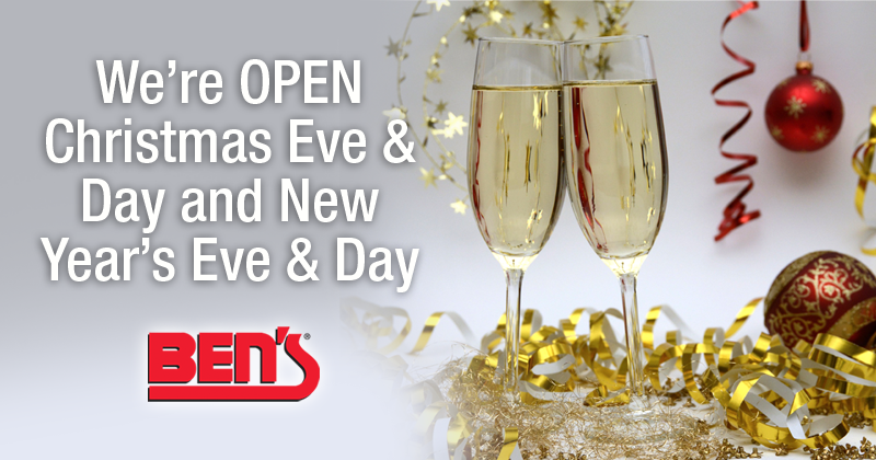 Ben's Is OPEN Christmas Eve & Day and New Year's Eve & Day