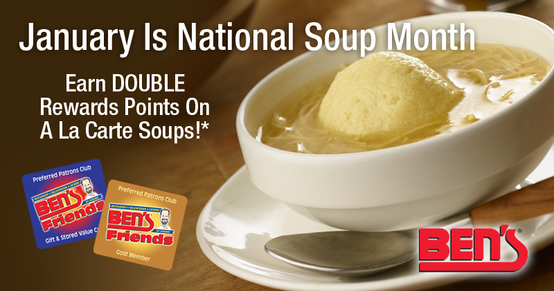 Ben's Celebrates National Soup Month In January