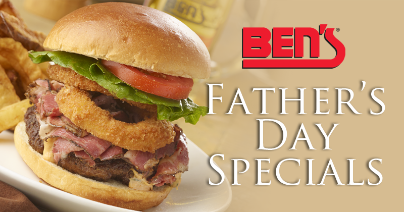 Ben's Father's Day Specials